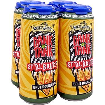 SweetWater Dank Tank Et Tu Brute