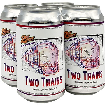 2nd Shift Two Trains